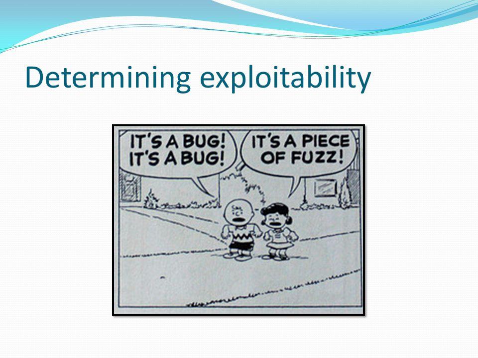 Determining exploitability