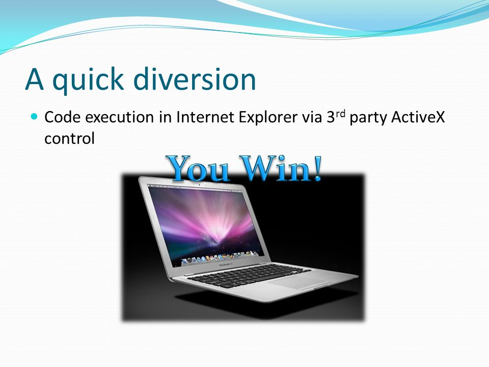 A quick diversion Code execution in Internet Explorer via 3 rd party ActiveX control