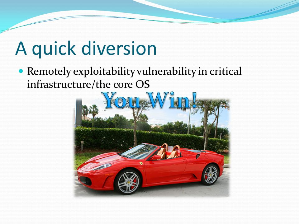A quick diversion Remotely exploitability vulnerability in critical infrastructure/the core OS