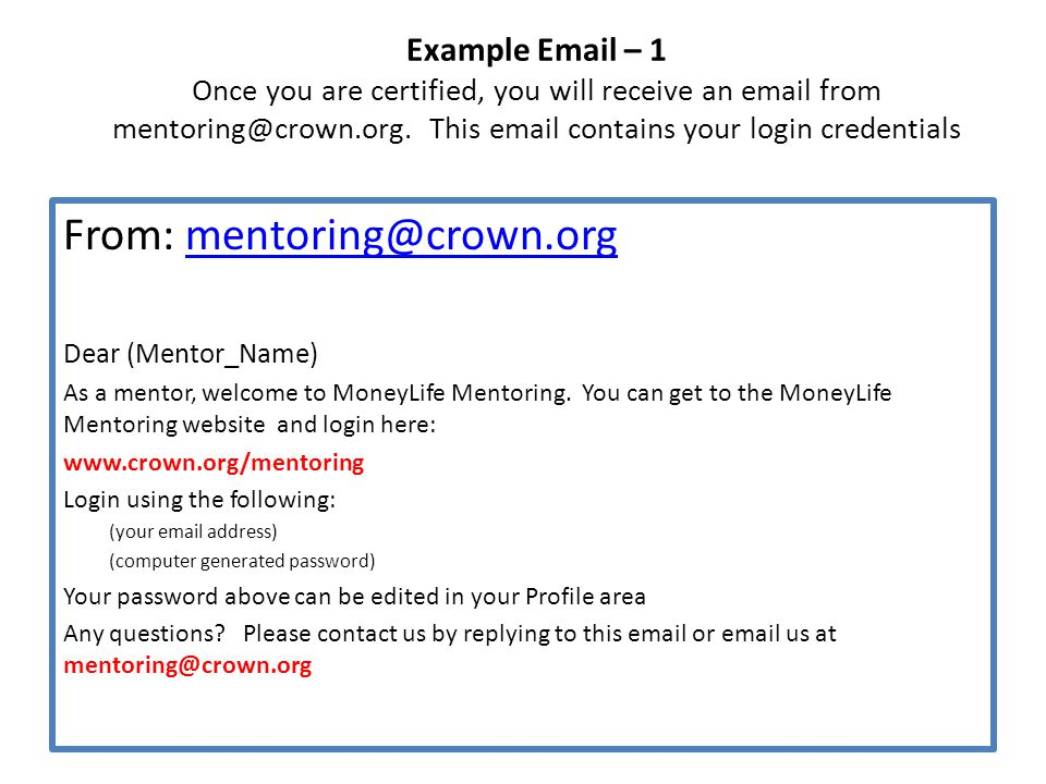 Home / Login Page: www.crown.org/mentoring Once you have been given credentials to access the website, you will login on this page.