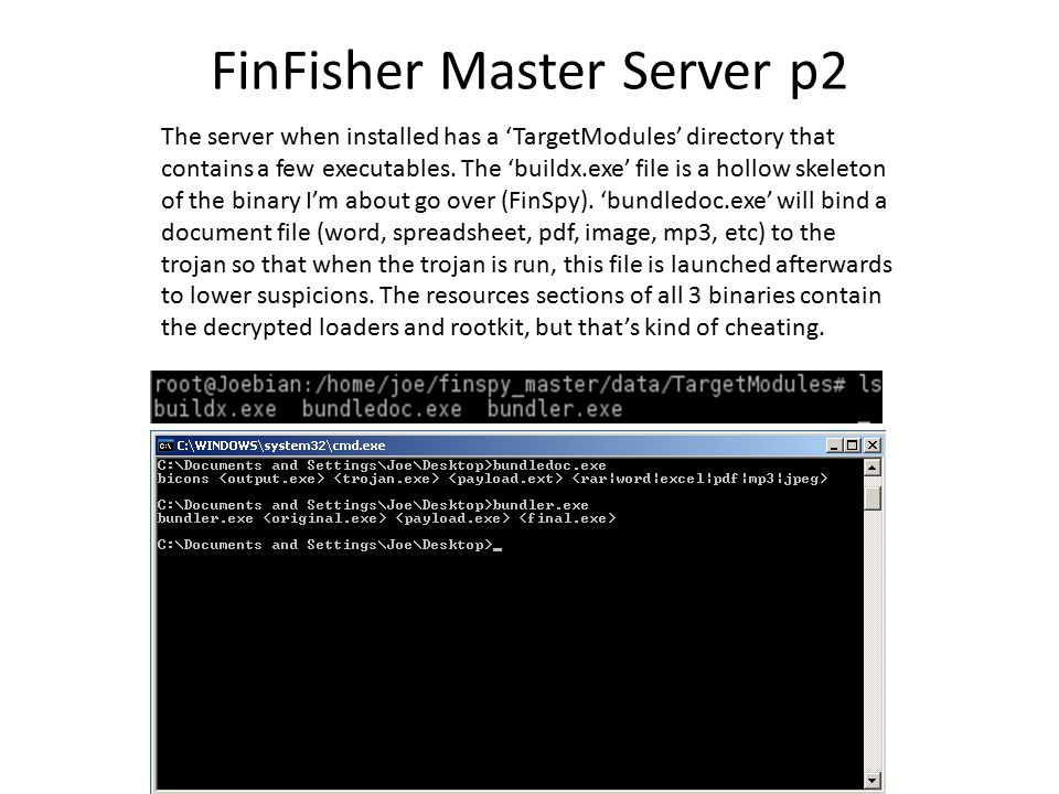 FinFisher Master Server p2 The server when installed has a 'TargetModules' directory that contains a few executables.