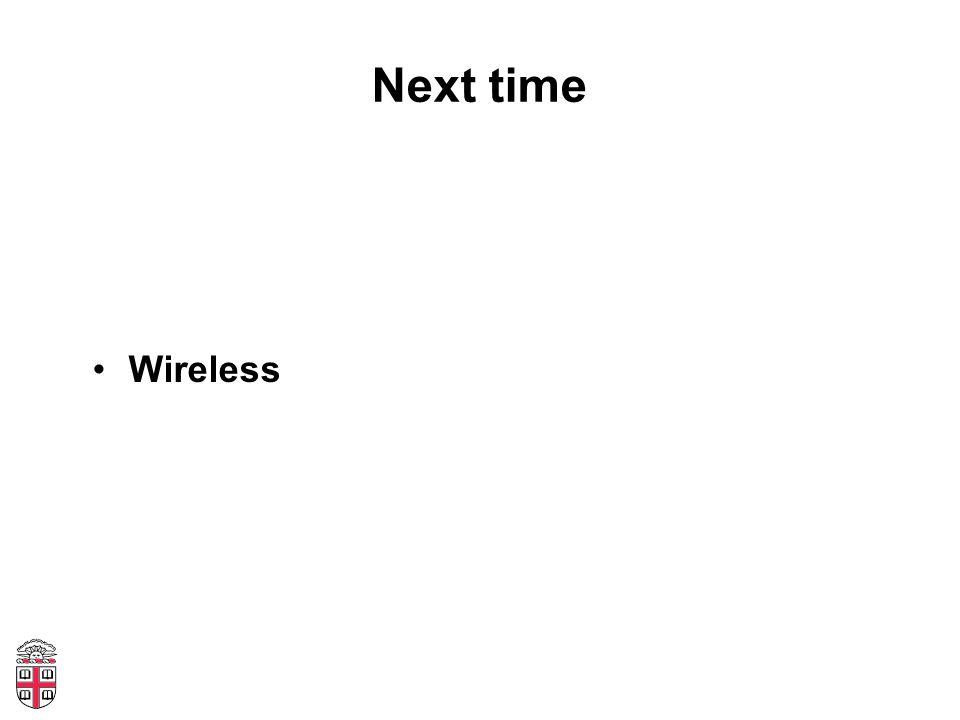 Next time Wireless