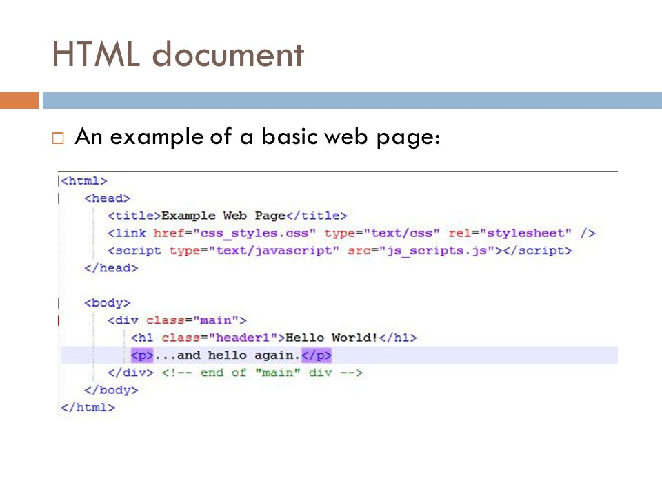 HTML document  An example of a basic web page: