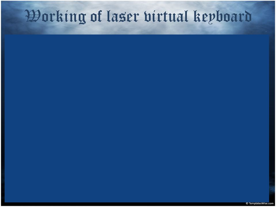 Working of laser virtual keyboard