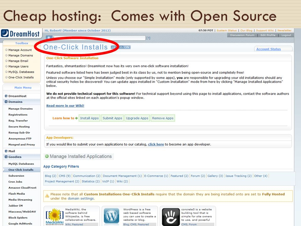 Cheap hosting: Comes with Open Source