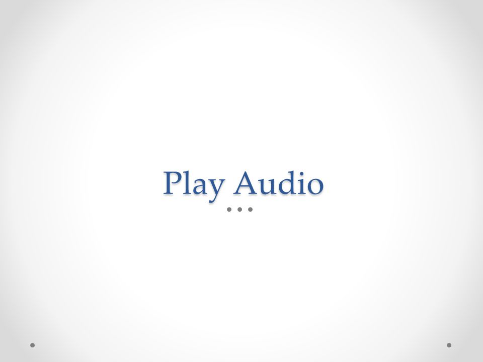 Play Audio