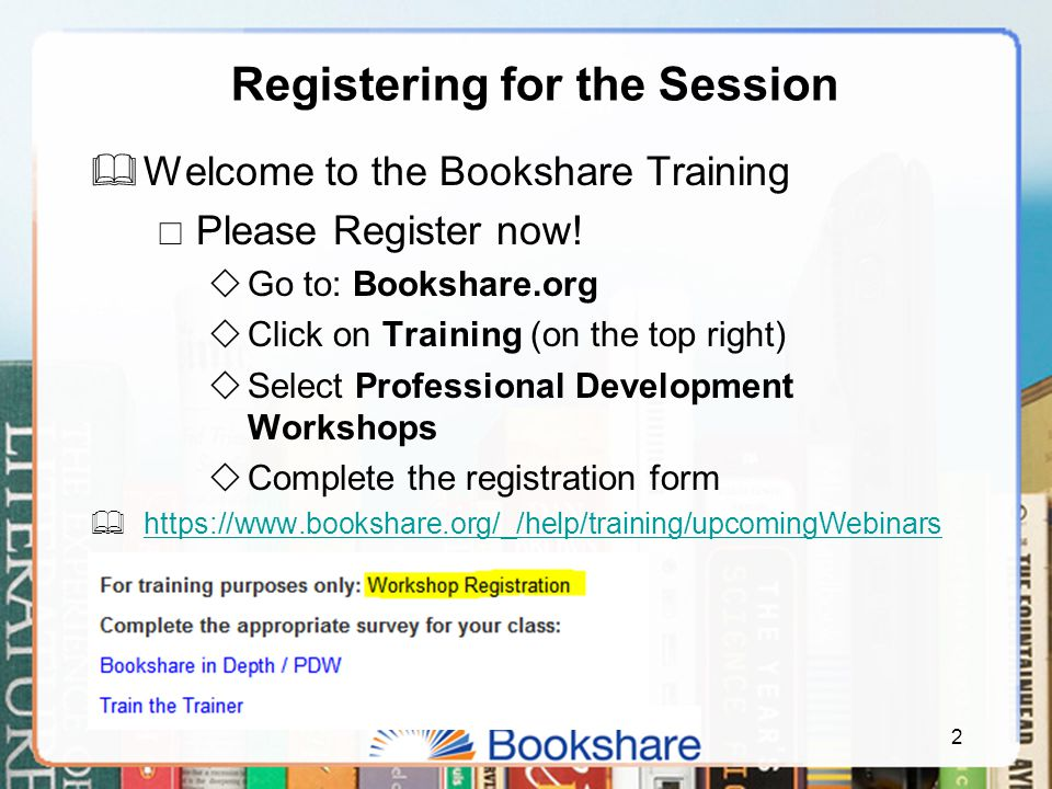 Student transitioning to new school or district  Put Bookshare in their backpack & keep student status current  Make sure new school has student on their Bookshare roster  Determine the best tools for your student for smooth transition  Inform parents on how to use Bookshare  Request books now.