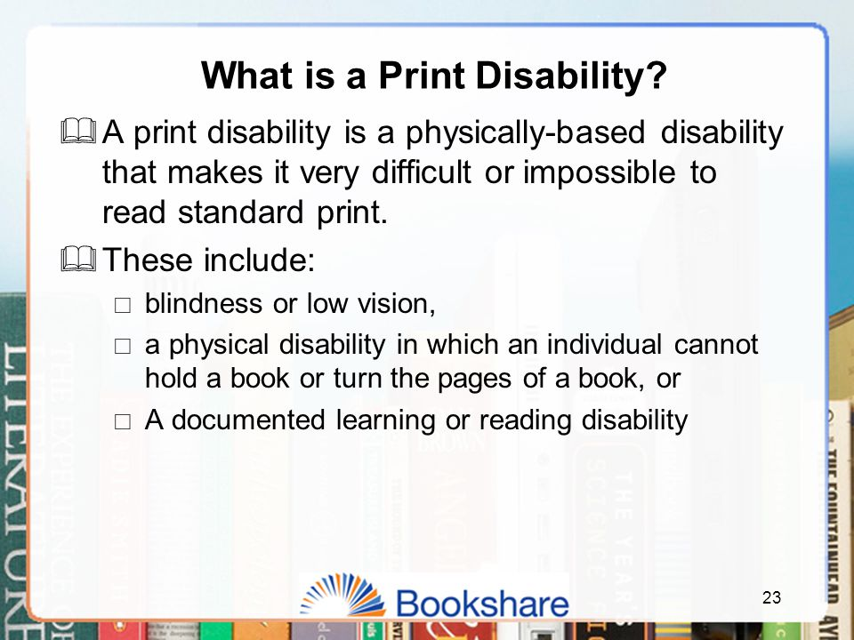 What is a Print Disability.