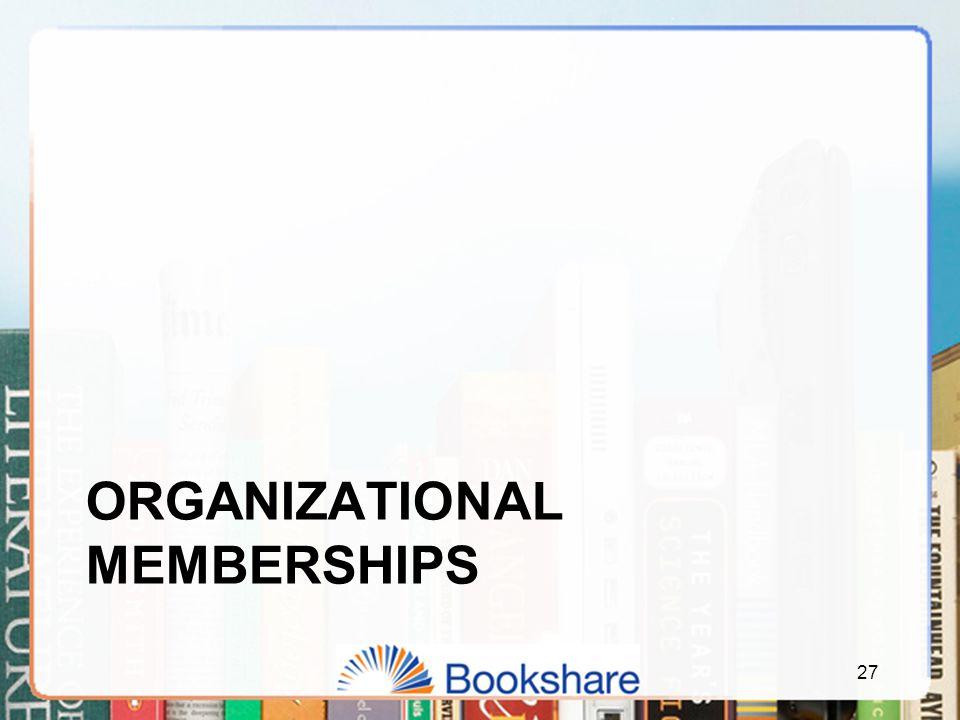 ORGANIZATIONAL MEMBERSHIPS 27