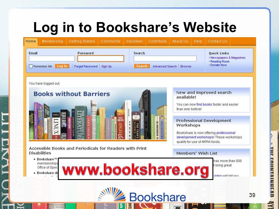 39 Log in to Bookshare's Website