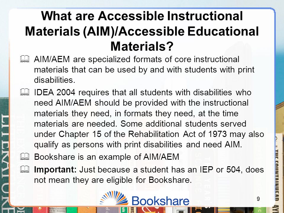 120 Go to www.bookshare.orgwww.bookshare.org Click on Training under Quick Links Click on Professional Development Workshops Scroll to bottom of screen.