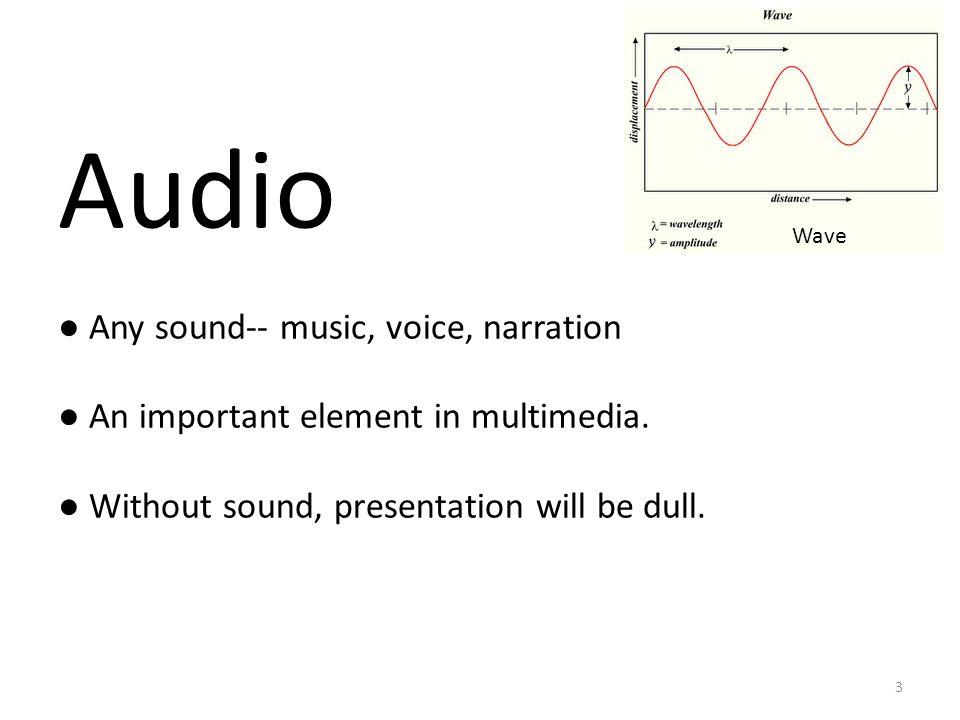 Types of Audio ● Analog ● Digital 4