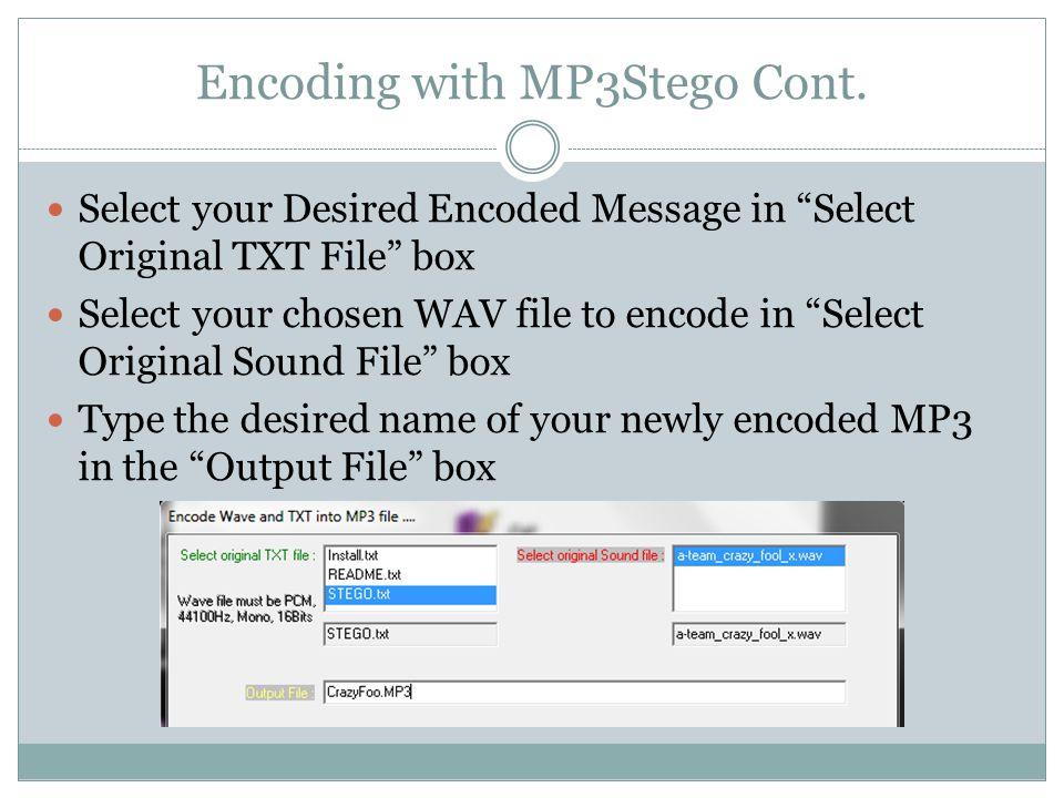 MP3Stego Encoding Cont.
