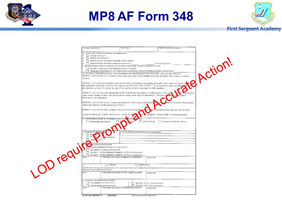LOD require Prompt and Accurate Action! MP8 AF Form 348