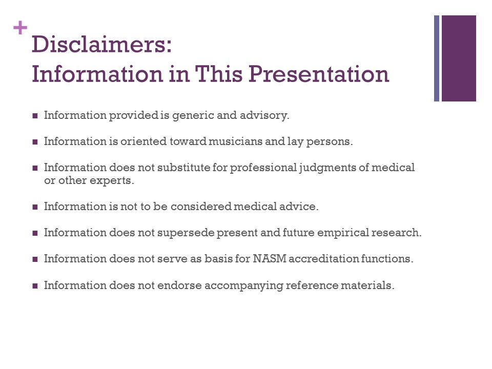 + Disclaimers: Information in This Presentation Information provided is generic and advisory.