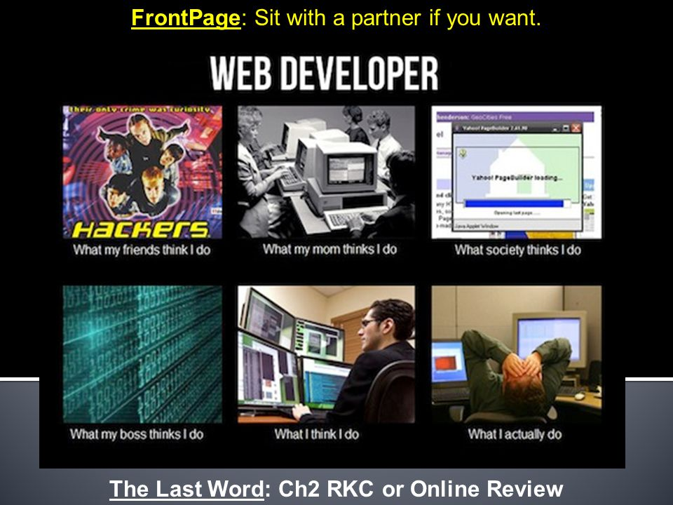 FrontPage: Sit with a partner if you want. The Last Word: Ch2 RKC or Online Review