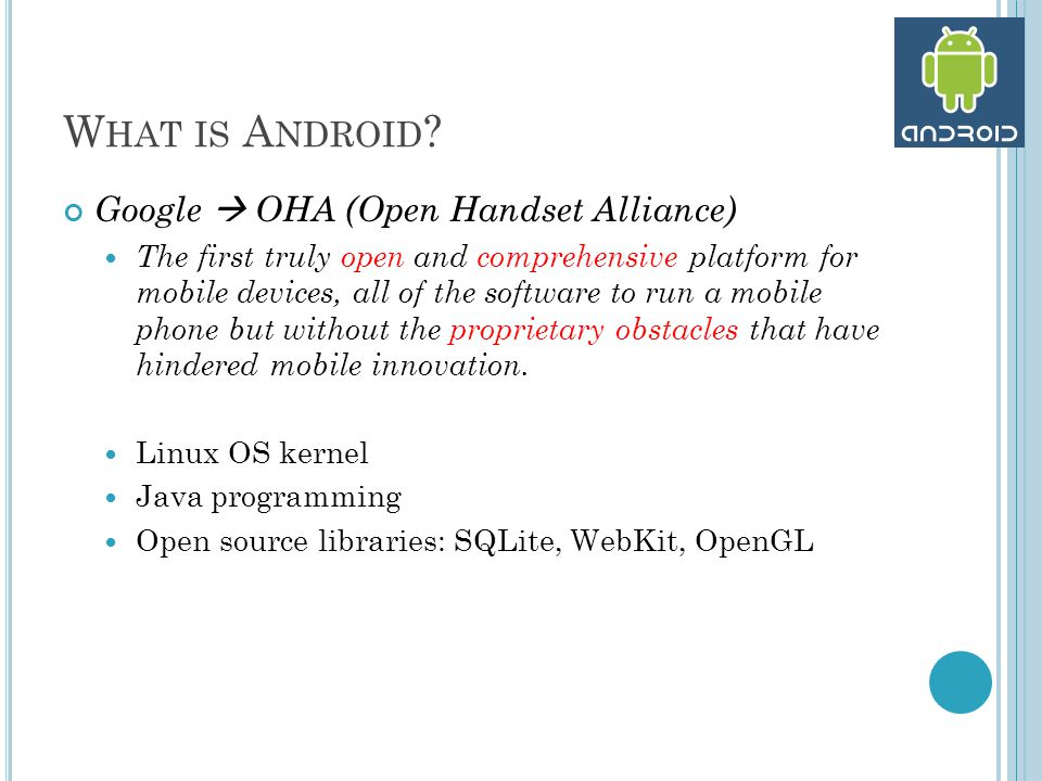 W HAT IS A NDROID .