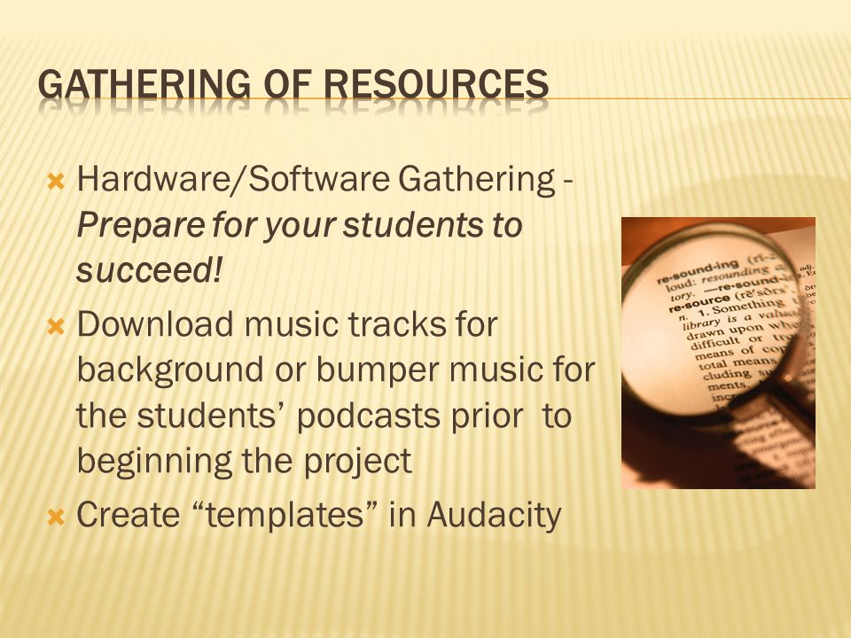  Hardware/Software Gathering - Prepare for your students to succeed.