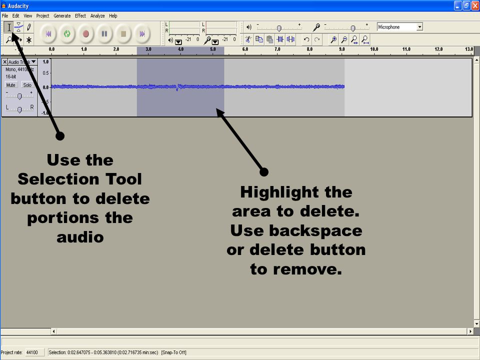 Use the Selection Tool button to delete portions the audio Highlight the area to delete.