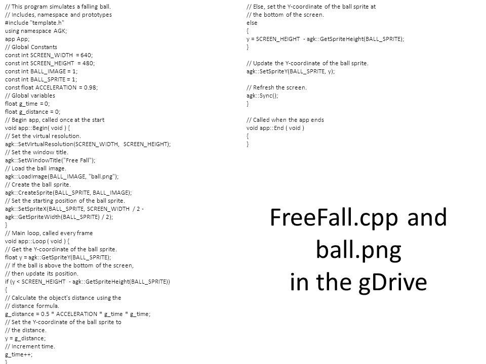// This program simulates a falling ball.