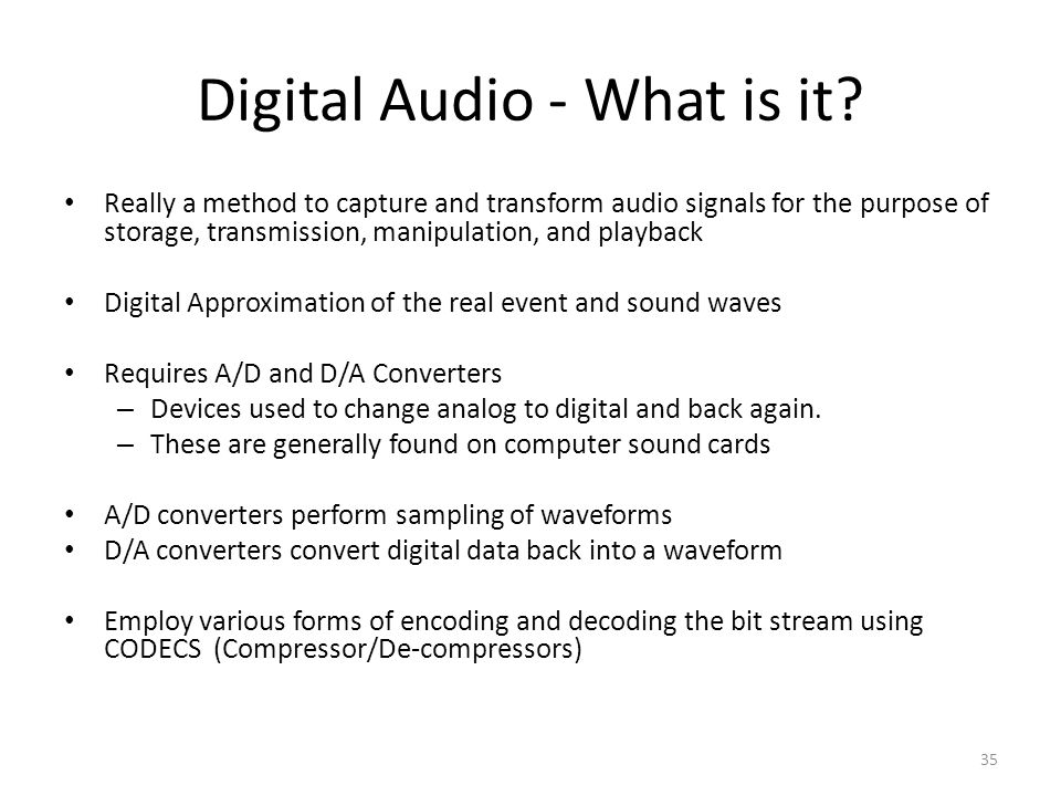 35 Digital Audio - What is it.
