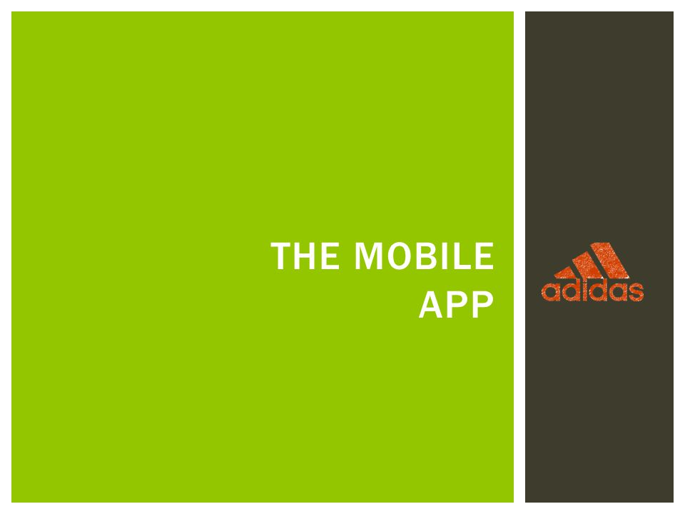 THE MOBILE APP