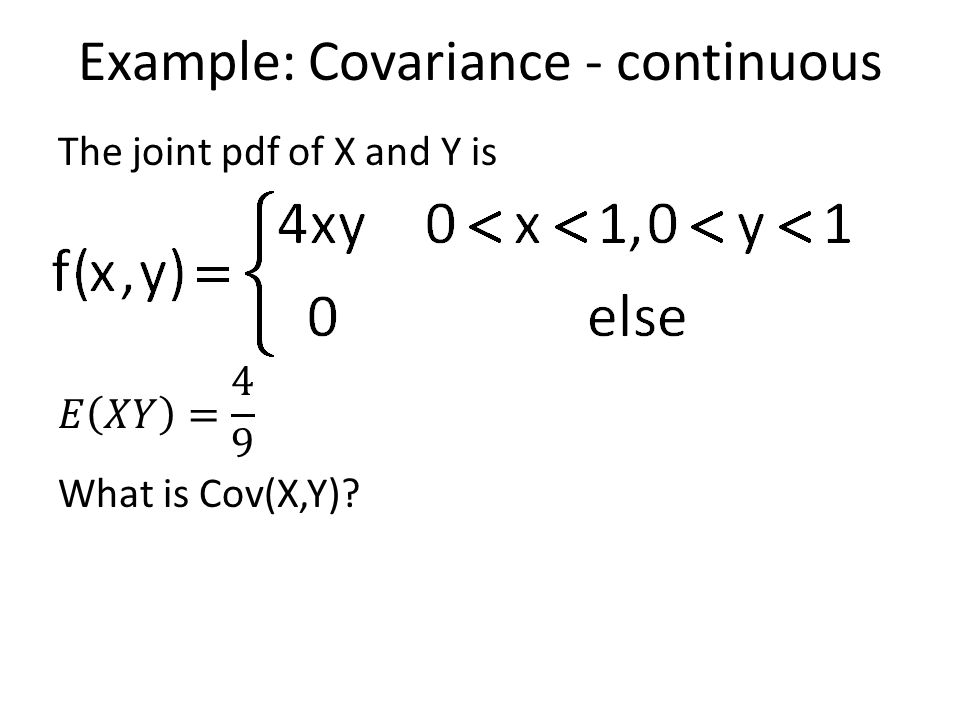 Example: Covariance - continuous