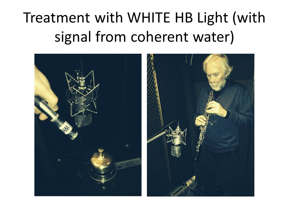 Treatment with WHITE HB Light (with signal from coherent water)
