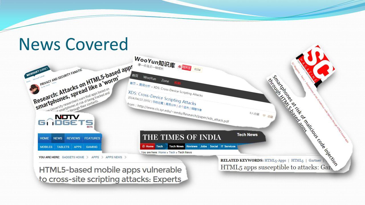 Outline HTML5-based Mobile App and Risk Code Injection Attacks on HTML5-based mobile apps Detection of Code Injection Attacks on HTML5-based mobile apps Mitigation of Code Injection Attacks on HTML5-based mobile apps