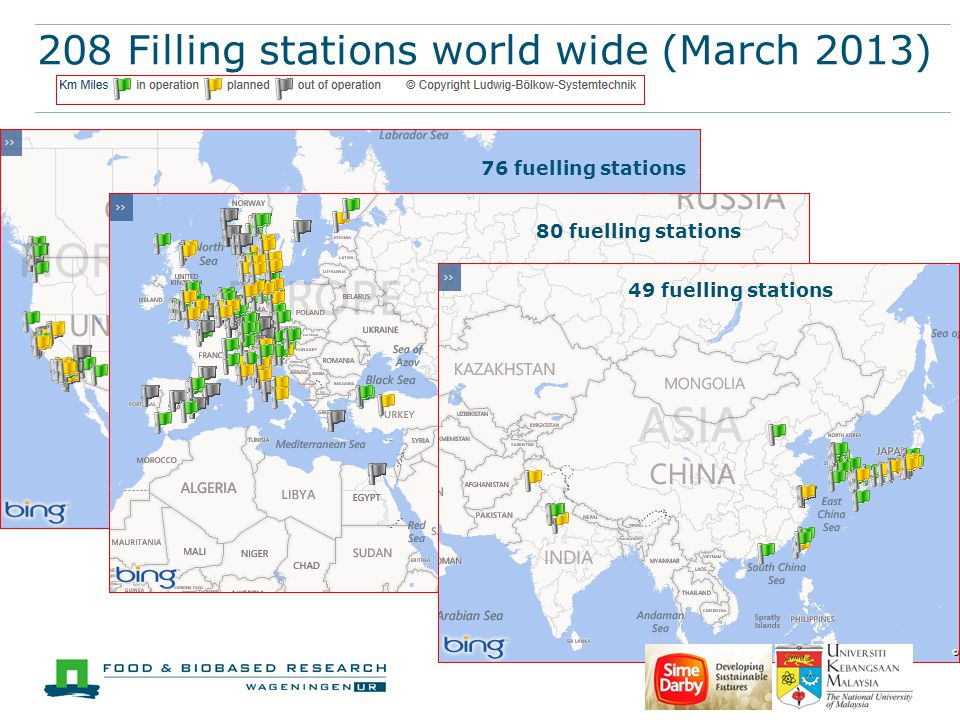 208 Filling stations world wide (March 2013) 76 fuelling stations 80 fuelling stations 49 fuelling stations