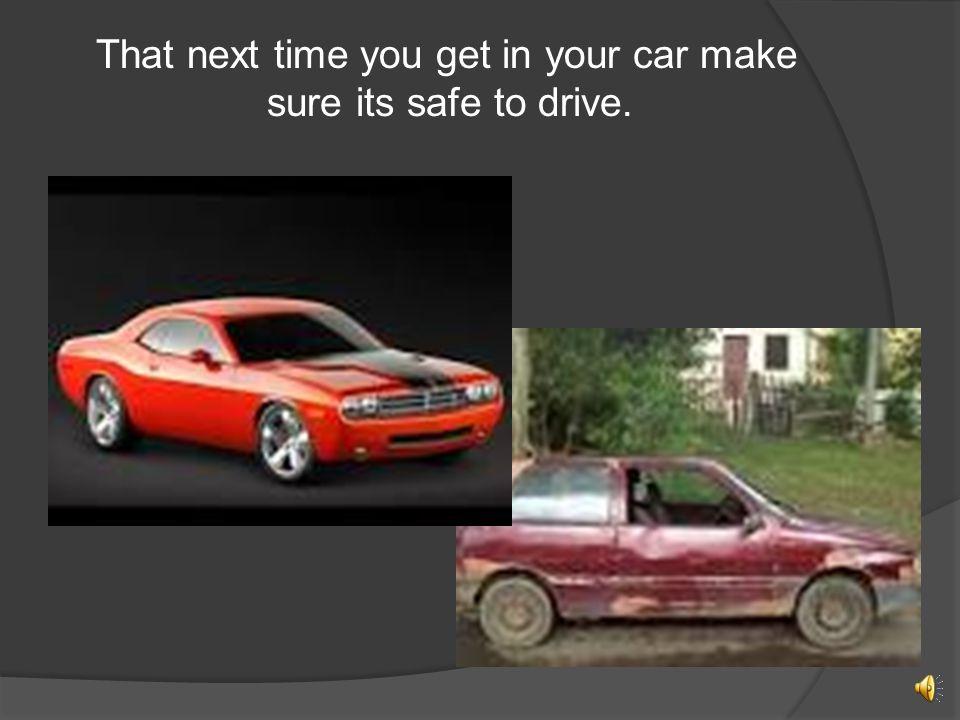 Examples  Brakes  Tires  Steering and Suspension  Wipers  Emergency Brake  Headlights  Seat Belt