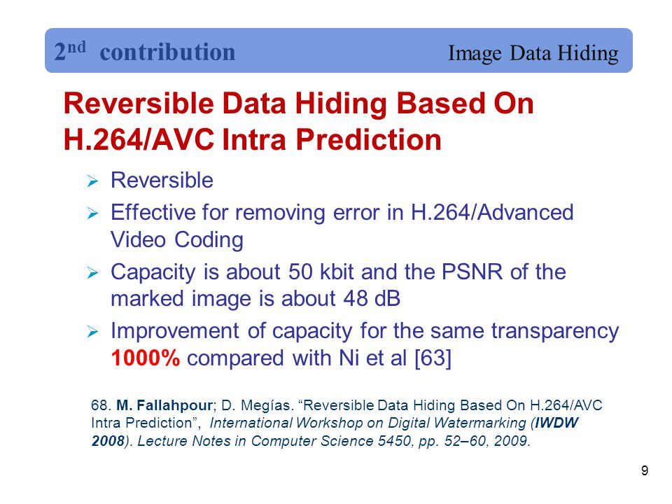 Reversible Data Hiding Based On H.264/AVC Intra Prediction 9 68.