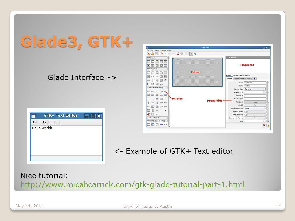 Glade3, GTK+ May 14, 2011 Univ.