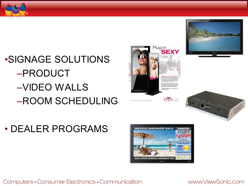 SIGNAGE SOLUTIONS –PRODUCT –VIDEO WALLS –ROOM SCHEDULING DEALER PROGRAMS