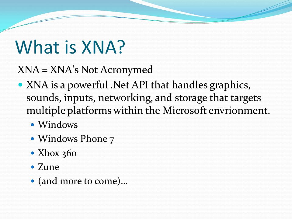 What is XNA.