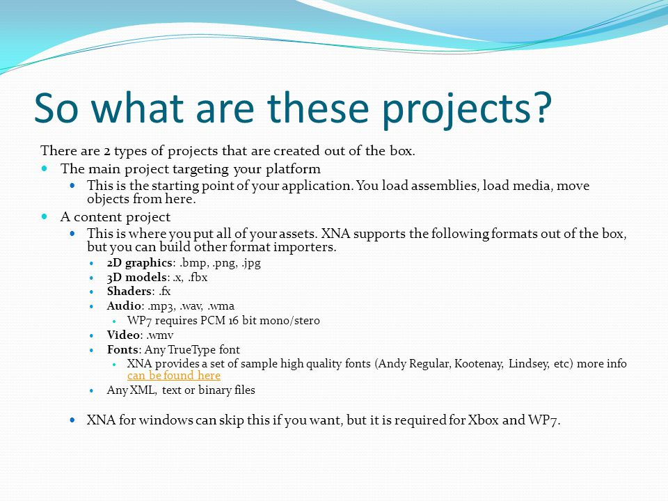 So what are these projects. There are 2 types of projects that are created out of the box.