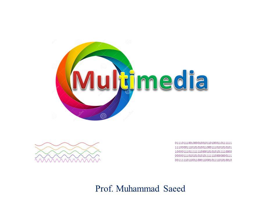 Prof. Muhammad Saeed 011101110010000100101101000110111111 111000011101010100110001110101010101 100001110111111100001010101011110000 000001110101010101
