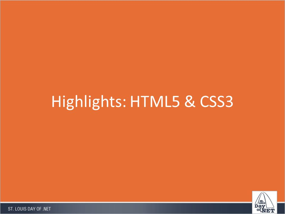 Highlights: HTML5 & CSS3