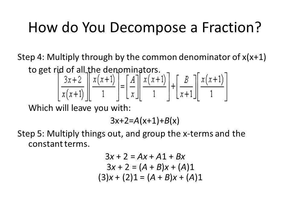 How do You Decompose a Fraction.