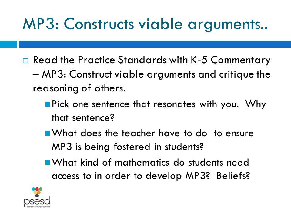 MP3: Constructs viable arguments..