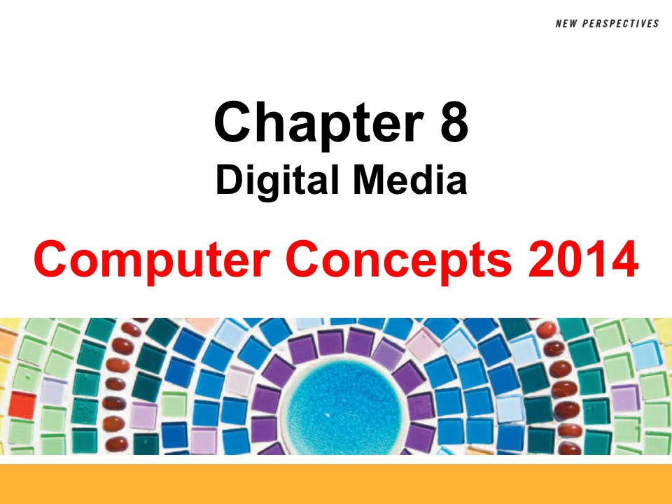 8 Scanners and Cameras Chapter 8: Digital Media22