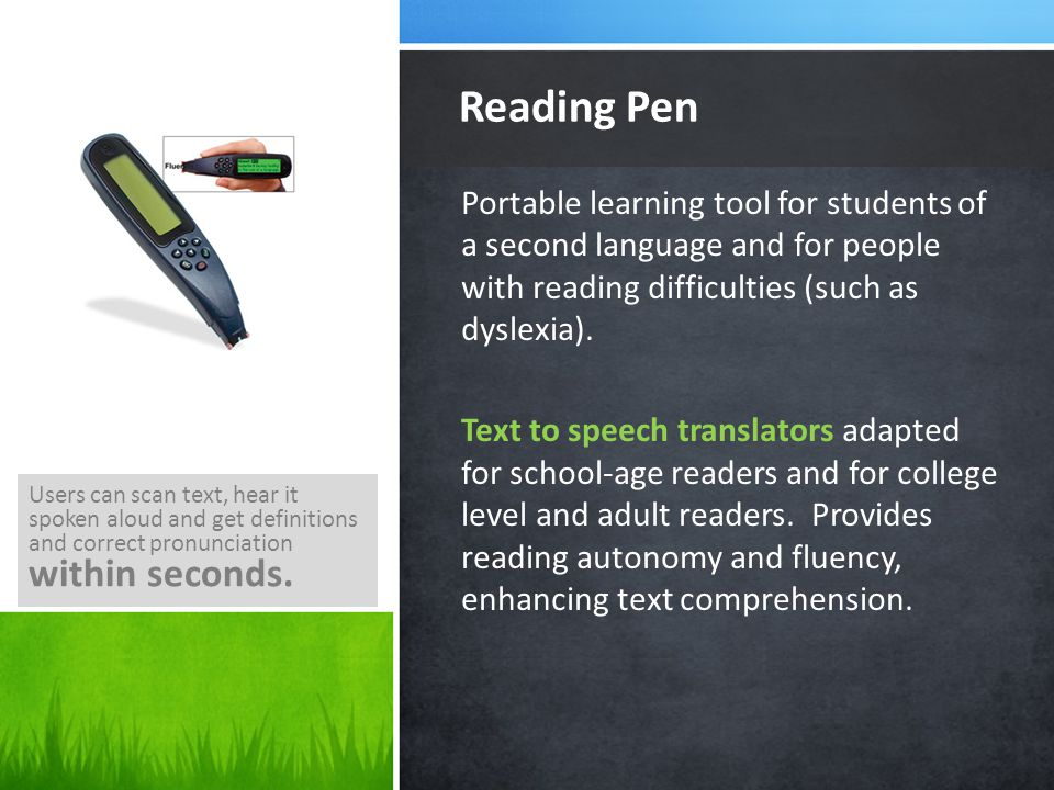 Portable learning tool for students of a second language and for people with reading difficulties (such as dyslexia).