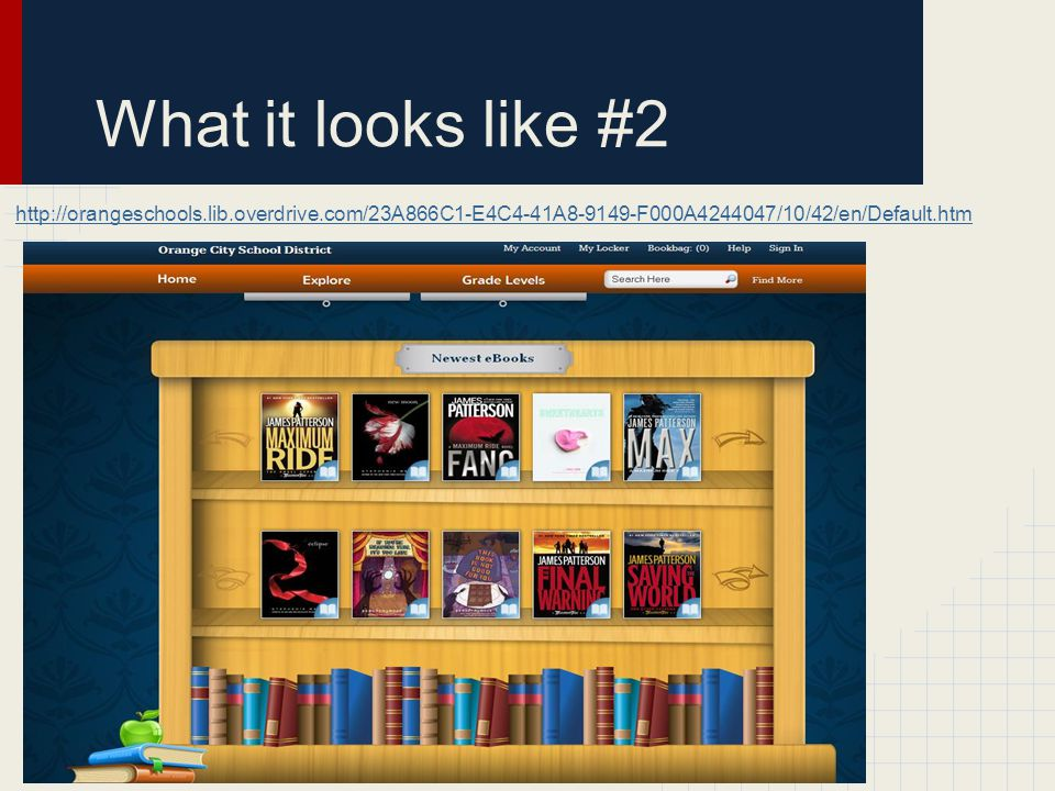 What it looks like #2 http://orangeschools.lib.overdrive.com/23A866C1-E4C4-41A8-9149-F000A4244047/10/42/en/Default.htm