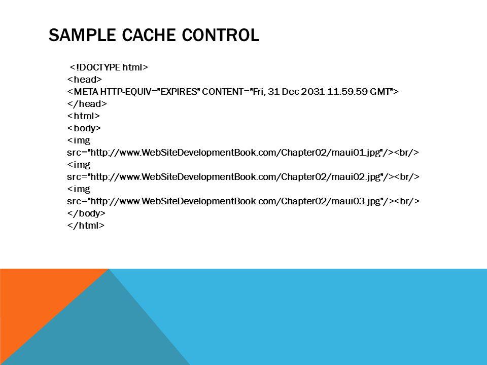 SAMPLE CACHE CONTROL