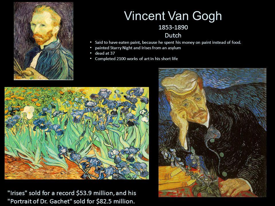 Vincent Van Gogh, Starry Night Vincent Van Gogh, Sunflowers