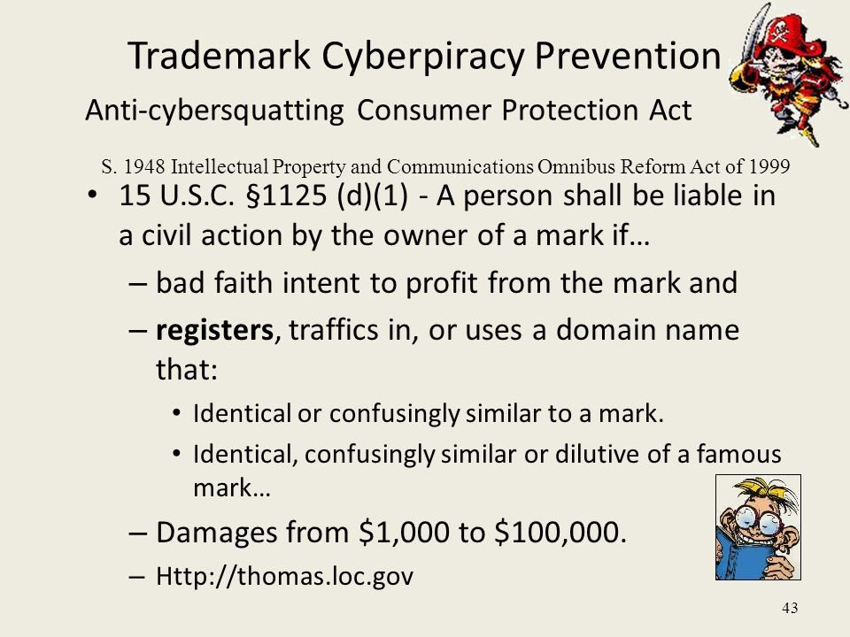 43 Trademark Cyberpiracy Prevention Anti-cybersquatting Consumer Protection Act 15 U.S.C.