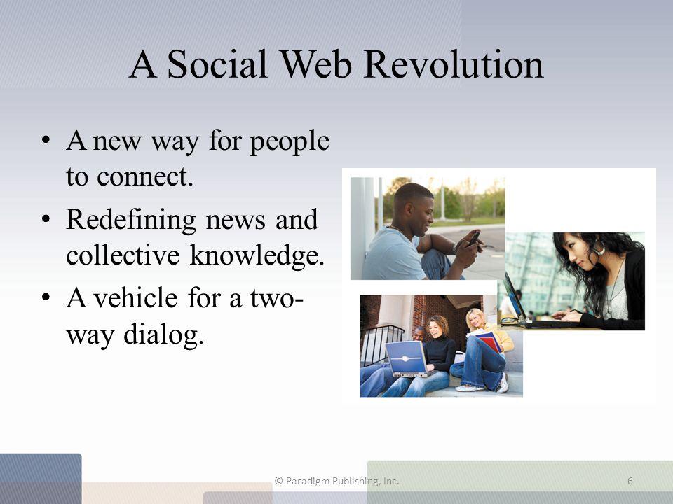 7.3 Blogging: The Internet Gets Personal © Paradigm Publishing, Inc.17
