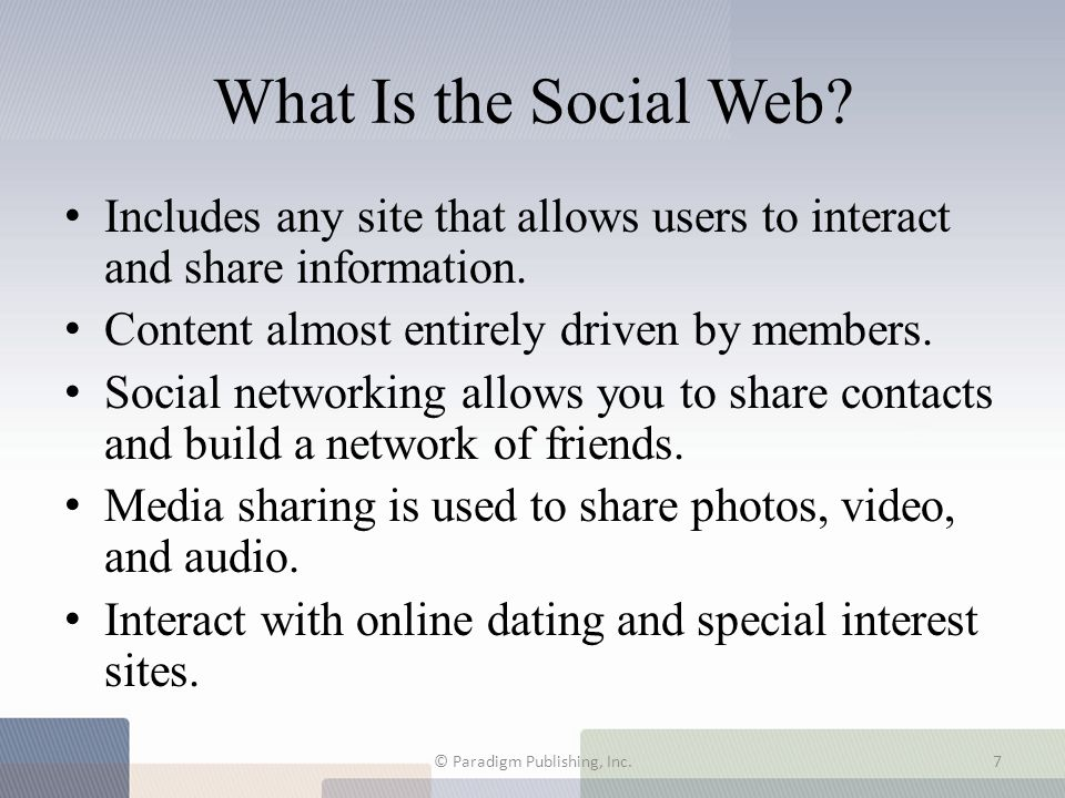 social Web social networking site © Paradigm Publishing, Inc. Terms to Know 8