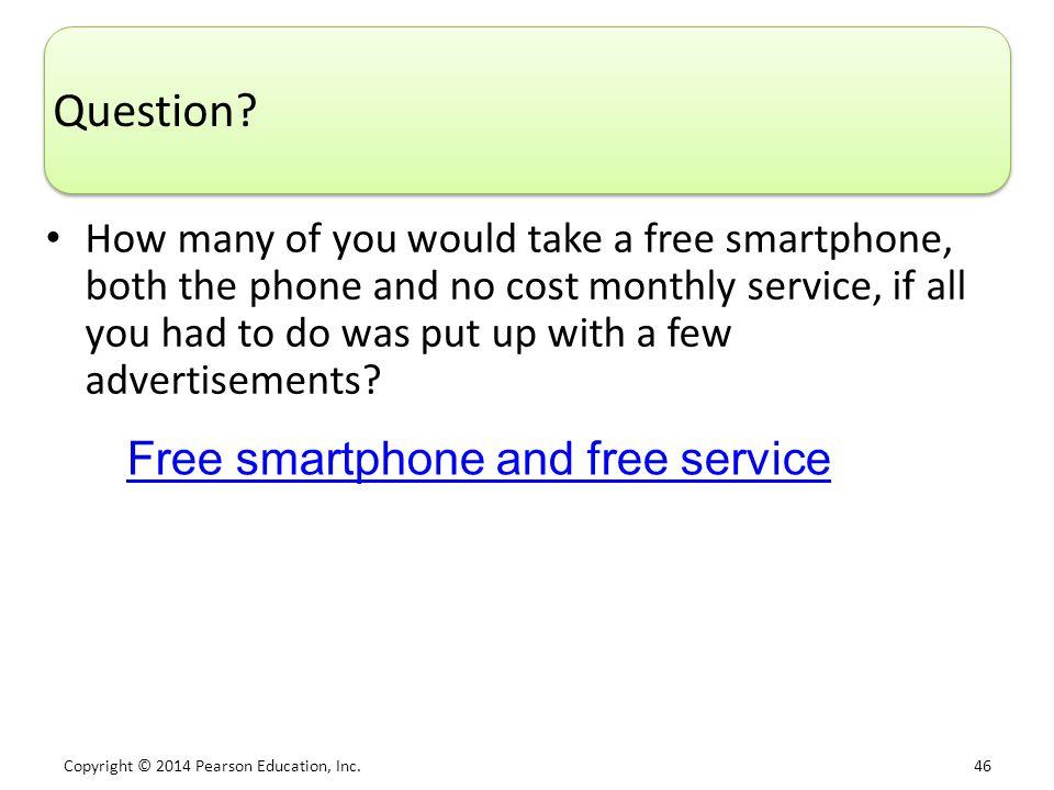 Copyright © 2014 Pearson Education, Inc.46 Question.