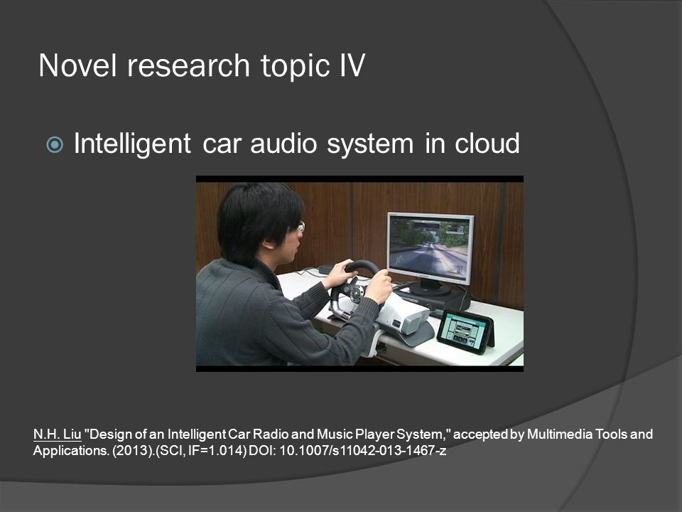 Novel research topic IV  Intelligent car audio system in cloud N.H.